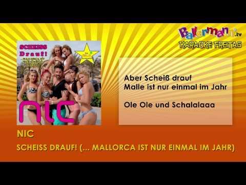 Nic - Scheiss drauf ++ BALLERMANN.TV KARAOKE