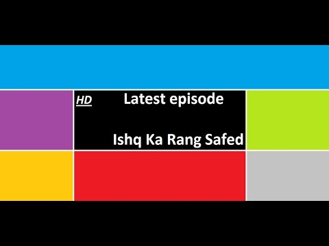 Video Ishq Ka Rang Safed - latest eisode - 30th january -full(uncut) download in MP3, 3GP, MP4, WEBM, AVI, FLV January 2017
