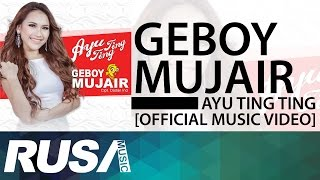 Ayu Ting Ting - Geboy Mujair [Official Music Video] Video