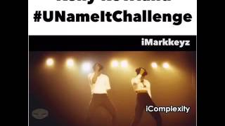 Kelly Rowland - You Name It Challenge