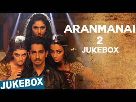 Aranmanai 2 Full songs Audio, Siddharth, Trisha, Hansika