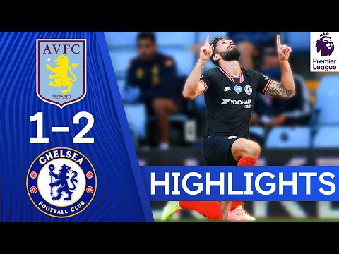 Aston Villa 1-2 Chelsea   Two Goals in Two Minutes for the Blues!   Premier League Highlights