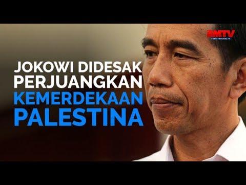 Jokowi Didesak Perjuangkan Kemerdekaan Palestina