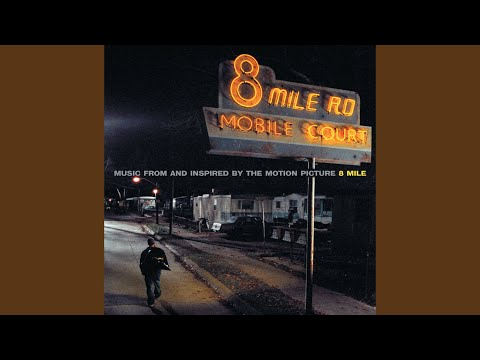 8 Mile (Soundtrack Version (Edit))
