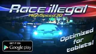 Race Illegal: High Speed 3D YouTube video