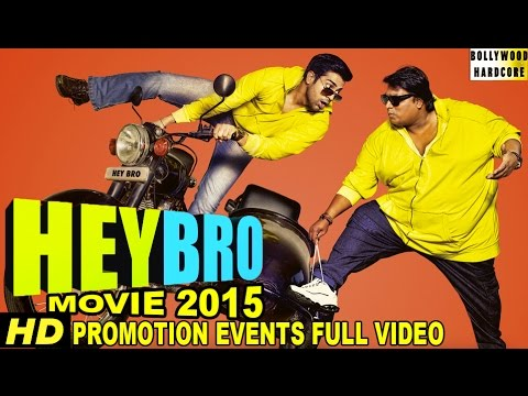 """Hey Bro"" (2015) Promotion Events Full Video 