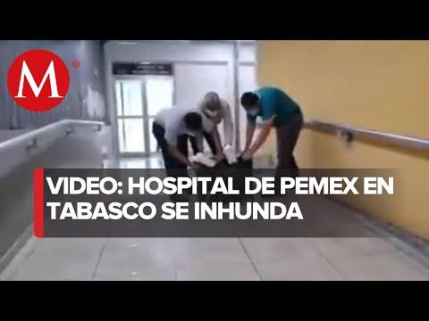 Lluvias inundan área covid-19 de hospital de Pemex en Villahermosa
