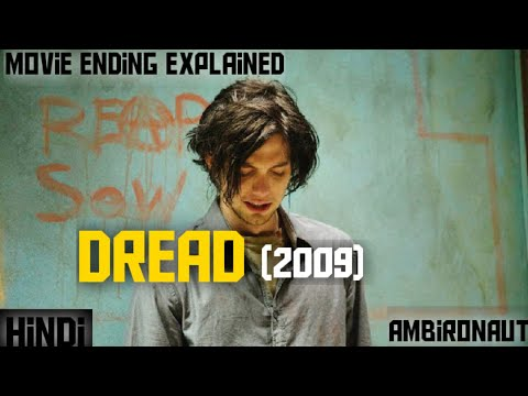 dread (2009) explained in hindi