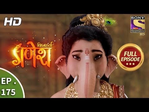 Vighnaharta Ganesh - Ep 175 - Full Episode - 25th April, 2018