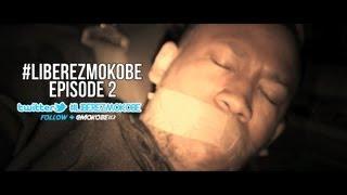 Mokobé - #LiberezMokobe Episode 2 ► #CDouxDeh sur itunes ◄