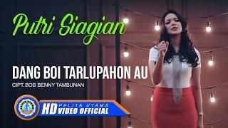 Video Putri Siagian - DANG BOI TARLUPAHON AU ( Official Music Video ) [HD] MP3, 3GP, MP4, WEBM, AVI, FLV Juni 2018
