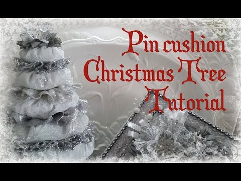 Silver Pin Cushion Christmas Tree Tutorial With Luscious Laces