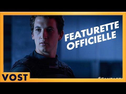 Les 4 Fantastiques - Featurette Le prototype de Red [Officielle] VOST HD