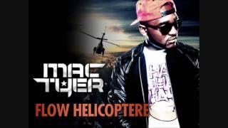 Mac Tyer - Flow Helicoptere (HD)