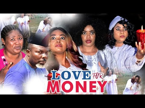LOVE FOR MONEY 1 - 2017 LATEST NIGERIAN NOLLYWOOD MOVIES