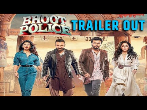Bhoot Police trailer out now