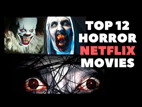 TOP 12 Horror Movies On Netflix