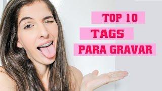 TOP 10 - TAGS PARA RESPONDER PARA BLOG OU CANAL