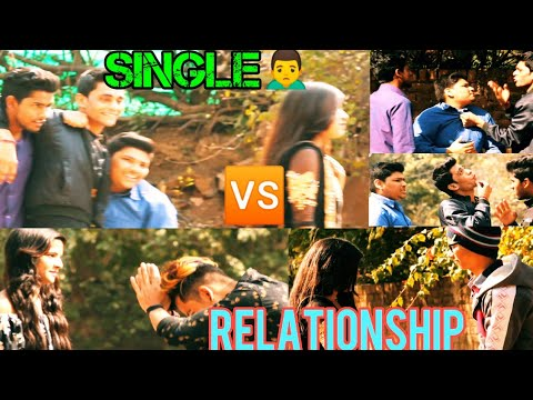 || Single  Vs Relationship || Valentine's Day Special || Video By || Gbss Ke Dhakad Dost ||