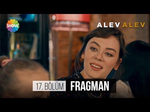 Alev Alev 17. Bölüm Fragmanı
