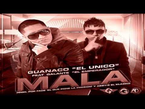 Mala - Guanaco Ft Galante el Emperador