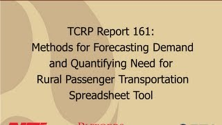 Methods For Forecasting Demand And Quantifying Need For Rural Passenger Transportation, Part 2