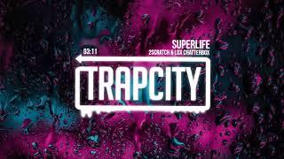Video 2Scratch - Superlife (ft. Lox Chatterbox) MP3, 3GP, MP4, WEBM, AVI, FLV Januari 2019