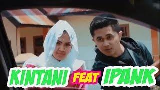 KINTANI feat IPANK - Uda Karantau Urang