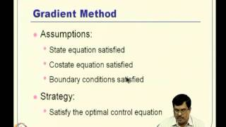 Mod-04 Lec-09 Classical Numerical Methods To Solve Optimal Control Problems