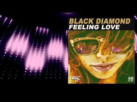 Black Diamond - Feeling Love (Radio Edit)