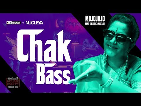 AIB : Chak Bass By MojoJojo Feat. Sikander Kahlon [Official Music Video] #BacardiHousePartySessions