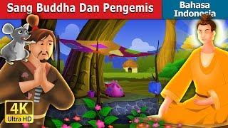 Video Sang Buddha Dan Pengemis | Dongeng anak | Dongeng Bahasa Indonesia MP3, 3GP, MP4, WEBM, AVI, FLV Mei 2019