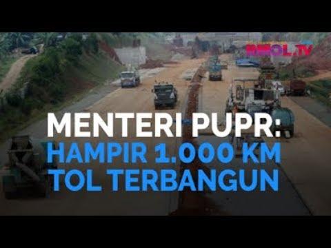 Menteri PUPR: Hampir 1.000 KM Tol Terbangun