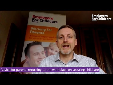 Parents returning to the workplace – secure your childcare now!