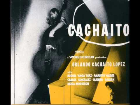 Orlando Cachaito Lopez - Cachaíto (2001) [Full Album]