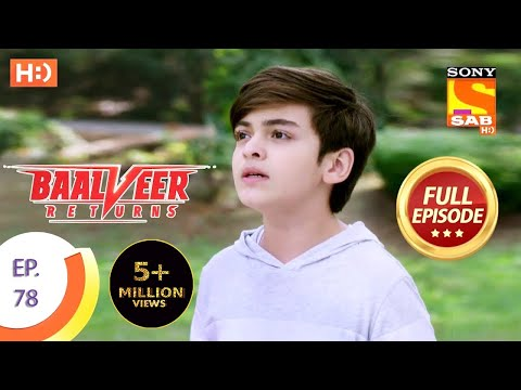 Baalveer Returns - Ep 78 - Full Episode - 26th December 2019