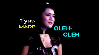 OLEH OLEH-Tyas MADE 2016 (NEW)