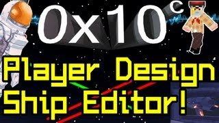 0x10c News SHIP EDITOR&Space Suit!