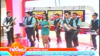 Piratas Band - MI PRIMER AMOR - EXITO 2013 (en UNITEL)