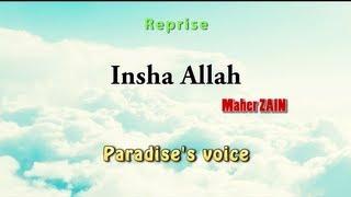 Video Paradise's voice - Inshallah (Français) (Maher Zain Cover) MP3, 3GP, MP4, WEBM, AVI, FLV Juni 2018