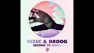 Inxec & Droog - Body To Body Featuring Dina Moursi
