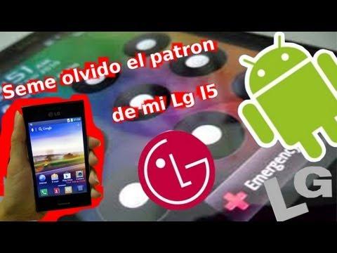 Olvide el patrón de mi celular | LG l5 | Solucion.
