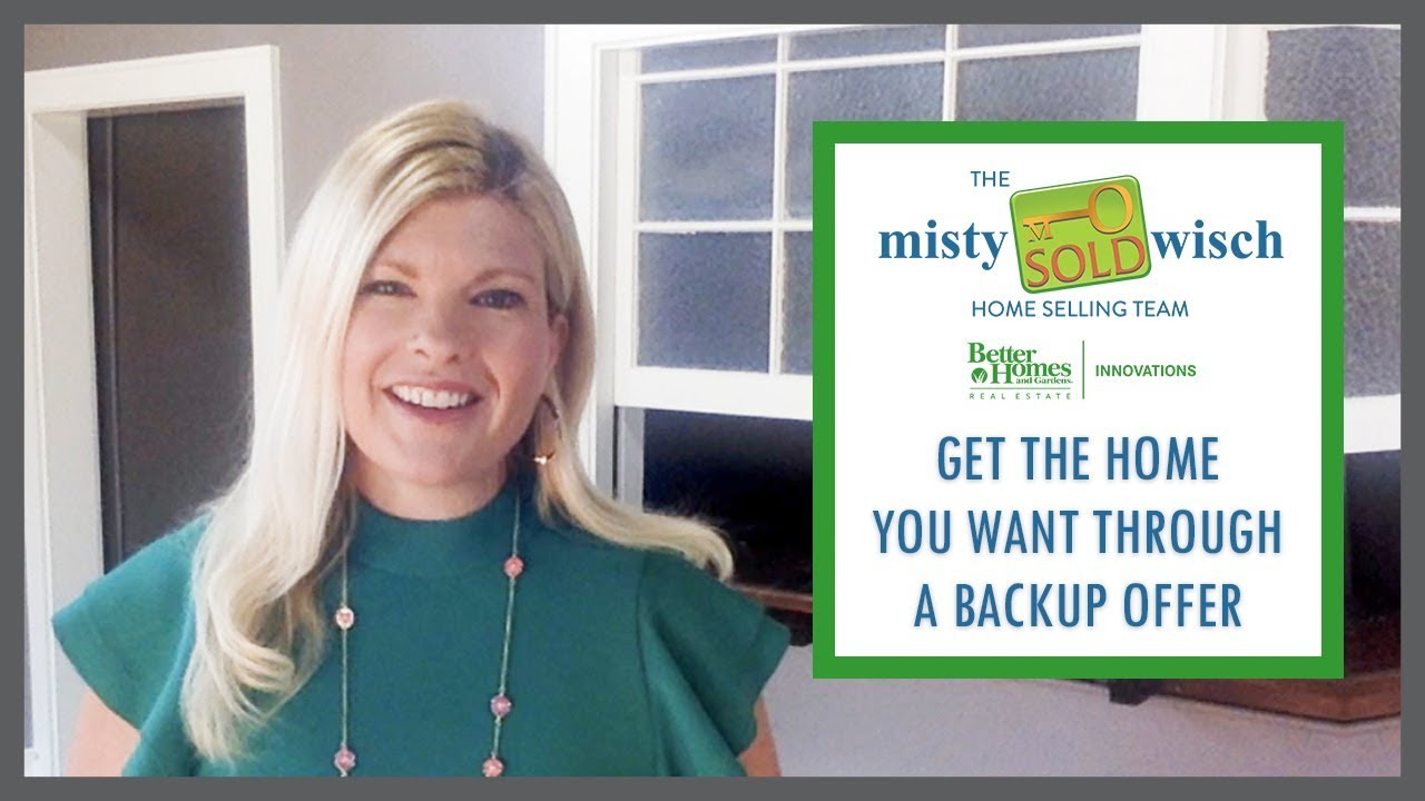 Get the Home You Want Through a Backup Offer