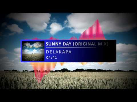 Delakapa - Sunny Day (Original Mix) Free download !!!