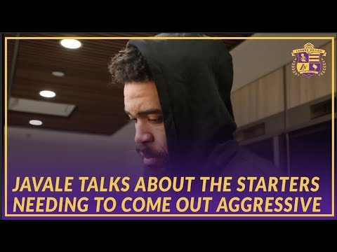 Video: Lakers Post Game: JaVale On The Starters Needing To Come Out More Aggressively To Begin The Game