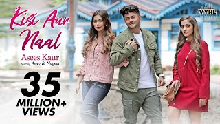 Video Kisi Aur Naal - Asees Kaur | Awez Darbar, Nagma Mirajkar | Goldie S, Kunaal V | VYRLOriginals download in MP3, 3GP, MP4, WEBM, AVI, FLV January 2017