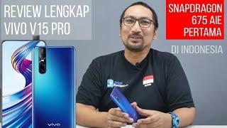Video Review Lengkap Vivo V15 Pro: Hape 5 Jutaan Tercanggih dan Terbaik? Snapdragon 675 - Indonesia MP3, 3GP, MP4, WEBM, AVI, FLV Mei 2019