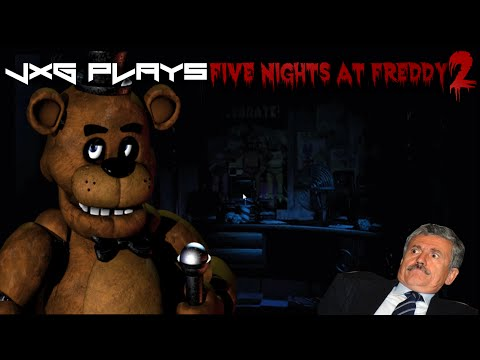 JXG PLAYS FIVE NIGHTS AT FREDDY 2