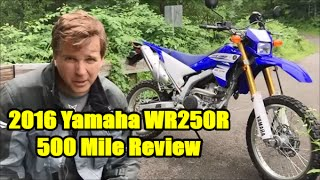 5. 2016 Yamaha WR250R, 500 Mile Review and Thoughts