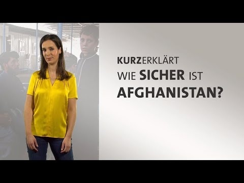 Wie sicher ist Afghanistan?